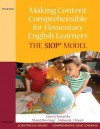 Making Content Comprehensible for Elementary English Learners: The SIOP Model - Jana Echevarria, MaryEllen Vogt, Deborah J. Short