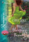 His Sleeping Beauty (Silhouette Romance) - Carol Grace