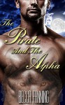 The Pirate And The Alpha (BBW Shapeshifter Romance) - Becca Fanning