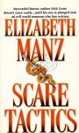 Scare Tactics - Elizabeth Manz