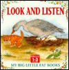 Look & Listen (My Big Little Fat Bks)) - Lorna Read
