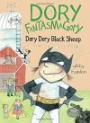 Dory Fantasmagory: Dory Dory Black Sheep - Abby Hanlon