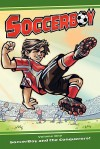 Soccerboy: Soccerboy and the Conquerors! - Jorge Garcia, Robert Rath
