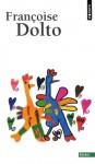 Lorsque l'enfant paraît : Coffret en 3 volumes - Françoise Dolto