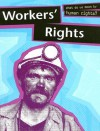 Workers' Rights (What Do We Mean By Human Rights) - Katherine Prior