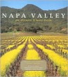 Napa Valley: The Ultimate Winery Guide - Antonia Allegra, Robert Mondavi, Richard Gillette