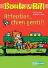 Boule et Bill - Attention chien gentil ! (Biblio Mango Boule et Bill) - d'après Roba, Fanny Joly