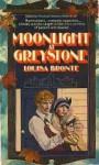 Moonlight at Greystone - Louisa Bronte, Janet Louise Roberts