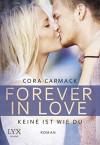 Forever in Love - Keine ist wie du - Cora Carmack, Nele Quegwer