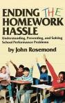 Ending the Homework Hassle - John Rosemond