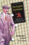 The English Gentleman - Douglas Sutherland