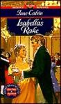 Isabella's Rake - June Calvin