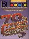 Billboard Top Country Songs of the 70's - Hal Leonard Publishing Company
