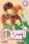 Dream Kiss #1 [Spanish Edition] - Kazumi Ooya