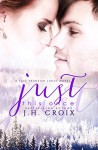 Just This Once, Contemporary Romance (Last Frontier Lodge Novels Book 3) - J.H. Croix, Clarise Tan