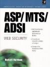 ASP/MTS/ADSI Web Security - Richard Harrison