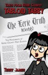 Tales from Eerie County: Tabloid Tabby Book 1: The Hunchback of Eerie County High School - Terry James