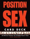 Position Sex Card Deck: 50 Wild Sex Positions You Probably Haven't Tried - Lola Rawlins