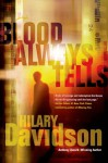 Blood Always Tells - Hilary Davidson