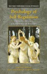 Psychology of Self-Regulation: Cognitive, Affective, and Motivational Processes - Joseph P. Forgas, Roy F. Baumeister, Dianne M. Tice