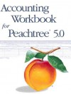 Accounting Workbook for Peachtree 5.0 - Warren Allen, Robert W. Parry Jr., James A. Heintz