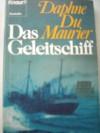 Das Geleitschiff - Daphne du Maurier