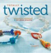 Totally Twisted - Kerry Bogert