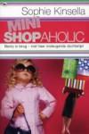 Mini shopaholic - Sophie Kinsella, Mariëtte van Gelder
