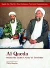 Al-qaeda: Osama Bin Laden's Army of Terrorists (Inside the World's Most Infamous Terrorist Organizations) - Phillip Margulies