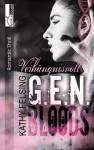 Verhängnisvoll - G.E.N. Bloods 2 - Kathy Felsing