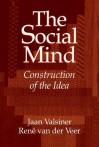 The Social Mind: Construction of the Idea - Jaan Valsiner, Rene Veer