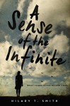 A Sense of the Infinite - Hilary Smith
