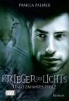 Ungezähmtes Herz (Krieger Des Lichts, #5) - Pamela Palmer