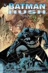 Batman: Hush - 1 - Jeph Loeb, Jim Lee