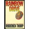 Rainbow Drive - Roderick Thorp