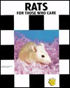 Rats for Those Who Care - Dennis Kelsey-Wood