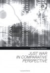 Just War in Comparative Perspective - Paul Robinson