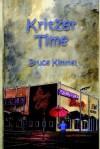 Kritzer Time - Bruce Kimmel