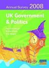 UK Government & Politics: Annual Survey 2008 - Paul Fairclough, Richard Kelly, Eric Magee