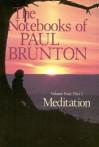 Meditation - Paul Brunton