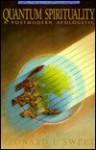 Quantum Spirituality: A Postmodern Apologetic - Leonard Sweet