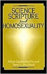 Science, Scripture, and Homosexuality - Alice Ogden Bellis, Terry L. Hufford