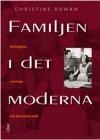 Familjen i det moderna: Sociologiska sanningar och feministisk kritik - Christine Roman
