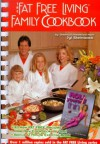The Fat Free Living Family Cookbook - Jyl Steinback