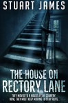 The House on Rectory Lane - Stuart James
