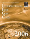 International Fuel Gas Code 2006 (International Fuel Gas Code) - International Code Council