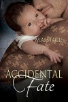 Accidental Fate - M.A. Stacie