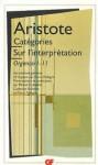 Catégories: Sur l'interprétation: Organon 1-2 - Aristotle