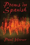 Poems in Spanish - Paul Hoover