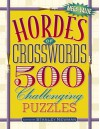 Hordes of Crosswords: 500 Challenging Puzzles - Stanley Newman
